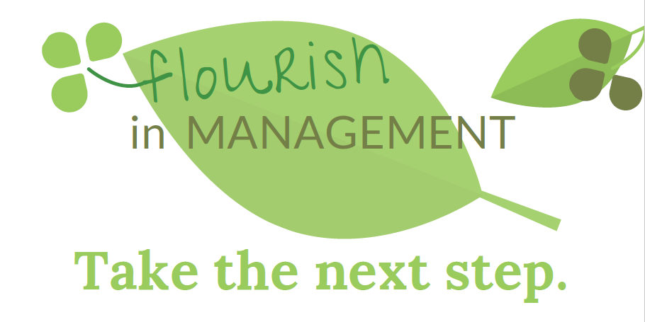 Flourish in management